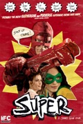 Super (2011) summary, synopsis, reviews