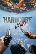 Hardcore Henry reviews, watch and download