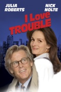 I Love Trouble summary, synopsis, reviews