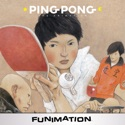 Ping Pong: The Animation, Complete Series release date, synopsis, reviews