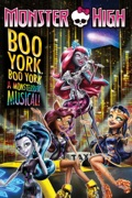 Monster High: Boo York, Boo York reviews, watch and download