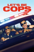 Let's Be Cops reviews, watch and download