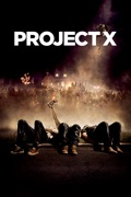 Project X summary, synopsis, reviews