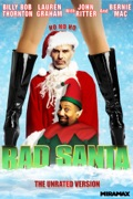 Bad Santa (The Unrated Version) summary, synopsis, reviews