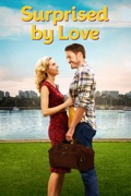 Surprised by Love summary, synopsis, reviews