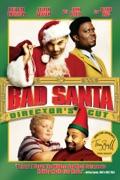 Bad Santa (Director's Cut) summary, synopsis, reviews