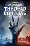 The Dead Don't Die summary, synopsis, reviews