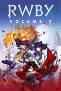 RWBY: Volume 7 reviews, watch and download
