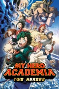 My Hero Academia: Two Heroes reviews, watch and download