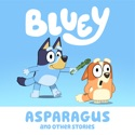 Bluey, Asparagus and Other Stories reviews, watch and download