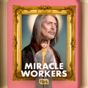 Miracle Workers, Season 1 reviews, watch and download