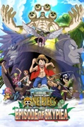 One Piece: Episode of Skypiea (Dubbed) reviews, watch and download