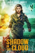 Shadow in the Cloud reviews, watch and download