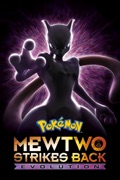 Pokémon: Mewtwo Strikes Back—Evolution (Dubbed) reviews, watch and download