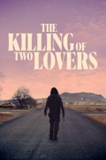 The Killing of Two Lovers reviews, watch and download