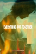 Everything Put Together summary, synopsis, reviews