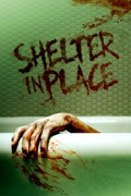 Shelter in Place summary, synopsis, reviews