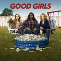 Pilot - Good Girls from Good Girls, Season 1