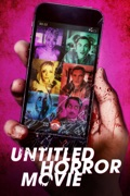 Untitled Horror Movie release date, synopsis, reviews