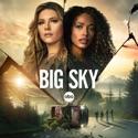 Gettin' Right to it - Big Sky from Big Sky, Season 2
