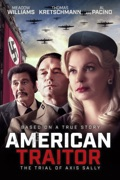 American Traitor: The Trial of Axis Sally reviews, watch and download