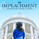 Impeachment: American Crime Story, Season 3 release date, synopsis and reviews