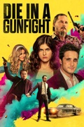 Die in a Gunfight reviews, watch and download