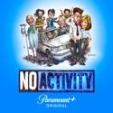 Tooth and Nail - No Activity from No Activity, Season 3