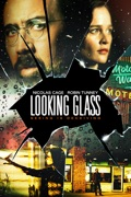 Looking Glass summary, synopsis, reviews