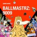 A Shooting Star Named Gaz Digzy Falls Fast and Hard - Ballmastrz: 9009 from Ballmastrz: 9009, Season 1
