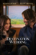 Destination Wedding (2018) reviews, watch and download