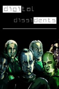 Digital Dissidents summary, synopsis, reviews