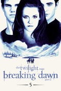 The Twilight Saga: Breaking Dawn - Part 2 reviews, watch and download