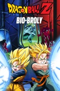 Dragon Ball Z: Bio-Broly reviews, watch and download