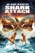 2-Headed Shark Attack summary, synopsis, reviews