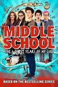 Middle School: The Worst Years of My Life summary, synopsis, reviews