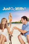 Just Go With It reviews, watch and download