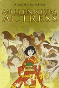 Millennium Actress reviews, watch and download