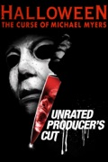 Halloween 6: The Curse of Michael Myers (Unrated Producer's Cut) summary, synopsis, reviews