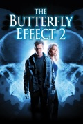The Butterfly Effect 2 summary, synopsis, reviews
