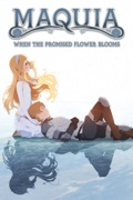 Maquia: When the Promised Flower Blooms (Subtitled) reviews, watch and download