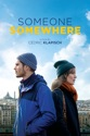 Someone Somewhere (2019) summary and reviews