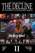 The Decline of Western Civilization: Part II - The Metal Years release date, synopsis, reviews