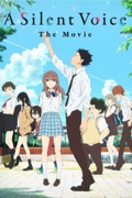 A Silent Voice: The Movie reviews, watch and download