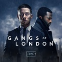 Gangs of London, Season 1 release date, synopsis and reviews