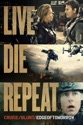 Live Die Repeat: Edge of Tomorrow summary and reviews
