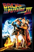 Back to the Future Part III summary, synopsis, reviews