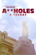 A**holes: A Theory reviews, watch and download