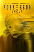 Possessor: Uncut reviews, watch and download