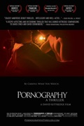 Pornography: A Thriller release date, synopsis, reviews